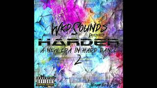 WKD Sounds - Presents Harder Era In Dance Volume 02 2020