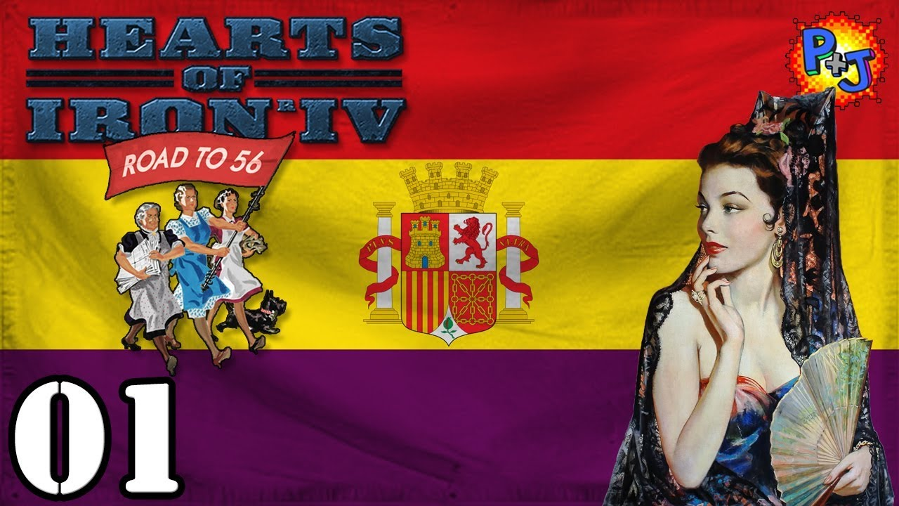 Let's Play Hearts of Iron 4 Democratic Spain   Road to 56