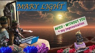 AVICII - Without you (Bali relax cover by Mary Light)