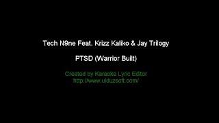 KARAOKE VERSION - PTSD (Warrior Built) - Tech N9ne Feat Krizz Kaliko and Jay Trilogy