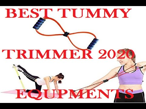 BEST TUMMY TRIMMER EQUIPMENTS INDIA 2020