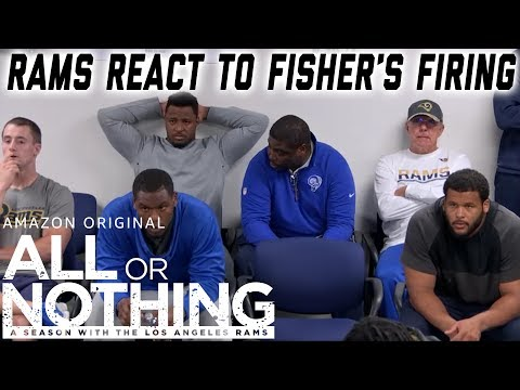 Rams React to Jeff Fisher's Firing  All or Nothing: A Season with the Los Angeles Rams