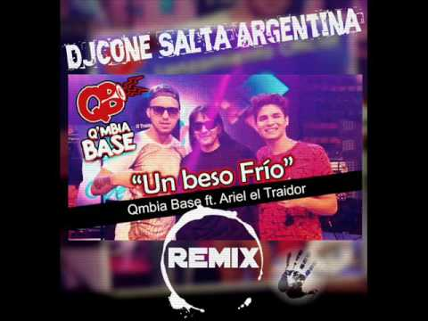 QMBIA BASE FT ARIEL EL TRAIDOR - UN BESO FRIO ( Remix DjCone )