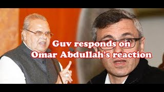 Guv responds to Omar Abdullah's reaction to Security withdrawal of Separatists