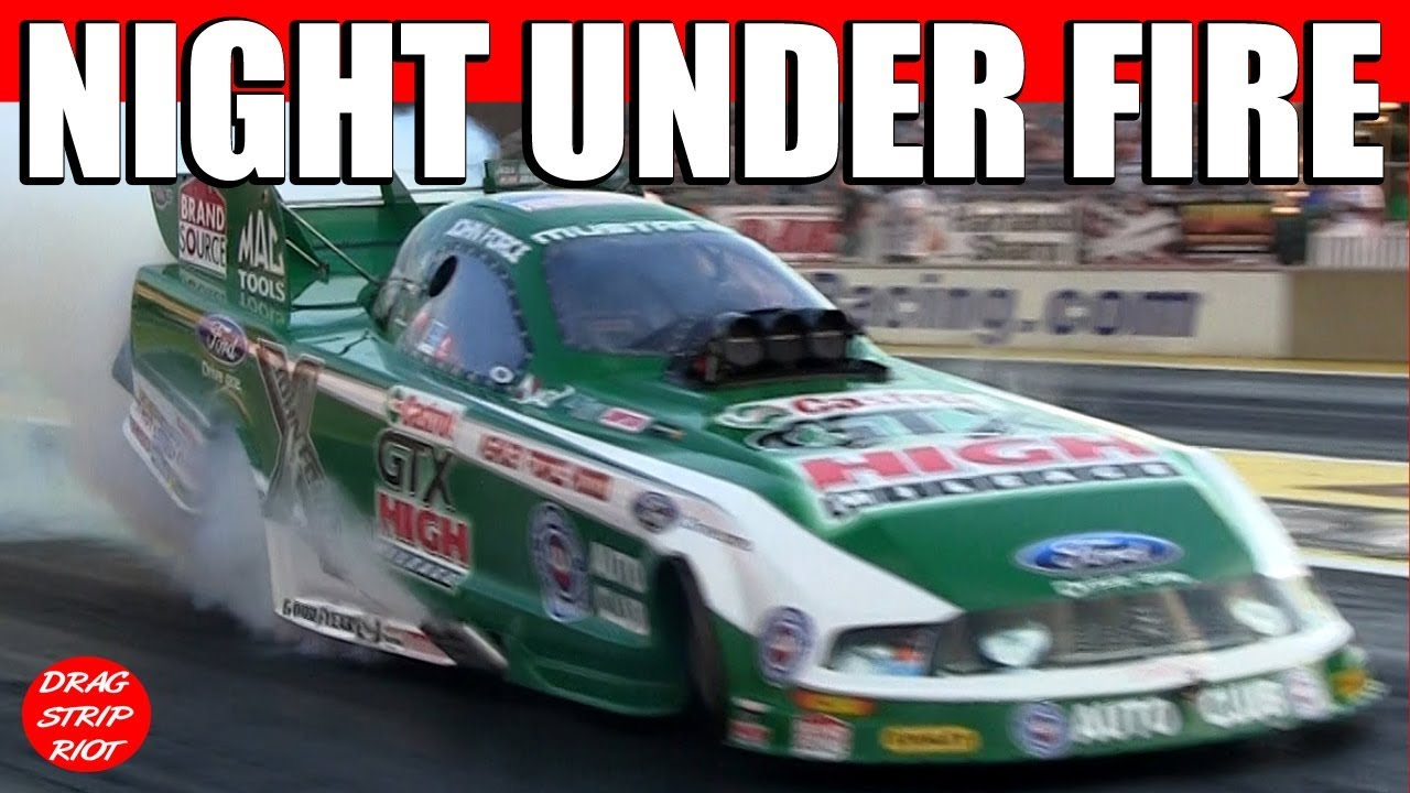 Night Under Fire Nitro Funny Cars Drag Racing John Force