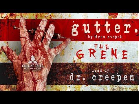 """the grene"" • gutter. episode 1 • an original horror short series from Drew Stepek (ft. Dr. Creepen)"