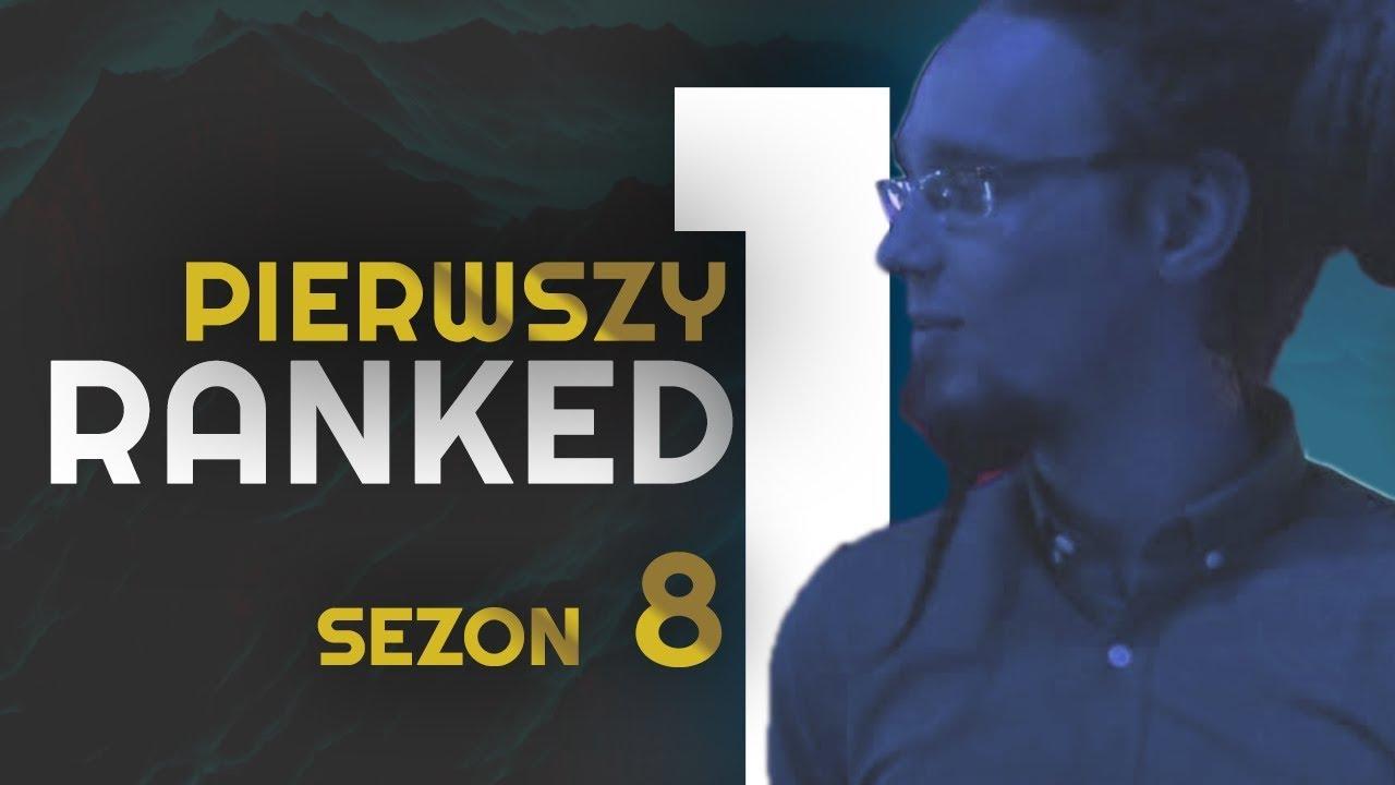 PIERWSZY RANKED W SEZONIE 8!
