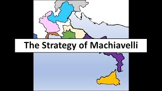 The Strategy of Machiavelli
