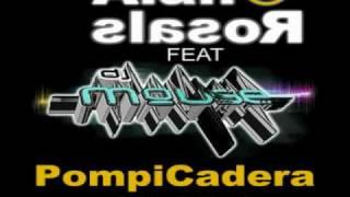 Pompi Cadera (Trival 2010) - DJ Alan Rosales & DJ Mouse