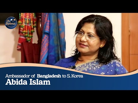 [The Diplomat] Ep.65 - Ambassador Of Bangladesh To S. Korea, Abida Islam