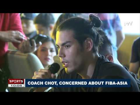 SPORTS NEWS: Coach Chot, concerned about FIBA-Asia