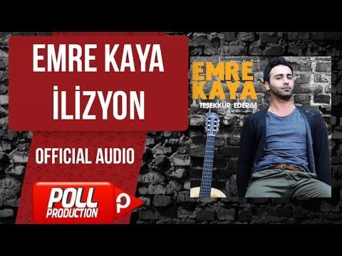 Emre Kaya - İlizyon - ( Official Audio )