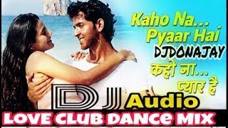 KhO Na PyaR hAi RimiX by DJDONAJAY From Mumbai HarD CluB mix DanCe Full Mp3 Dj Mix