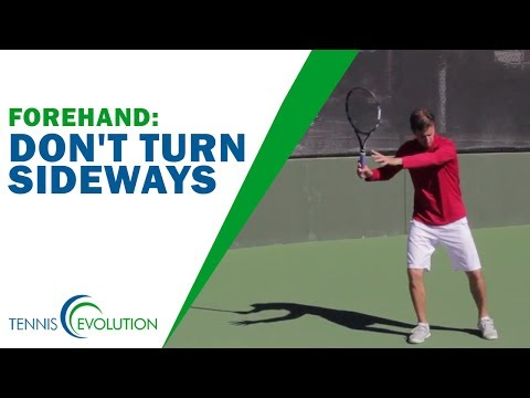 TENNIS FOREHAND | Don't Turn Sideways On Your Forehand