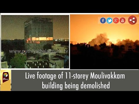Exclusive | Live footage of 11-storey Moulivakkam building being demolished