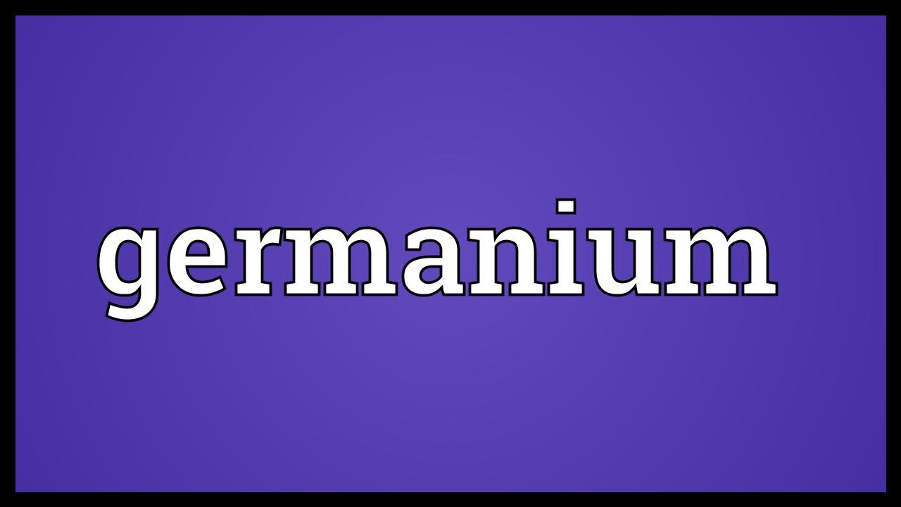 Germanium meaning youtube germanium meaning gamestrikefo Image collections