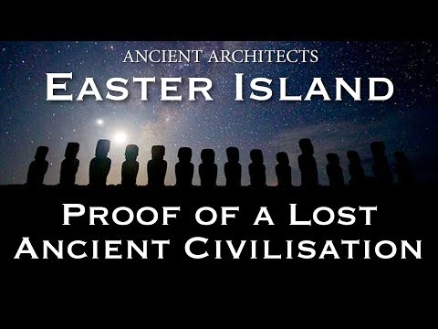 Easter Island: Evidence of a Lost Ancient Civilisation