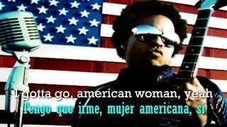 American Woman- Lenny Kravitz Version |Lyrics & Subtitulado en español|