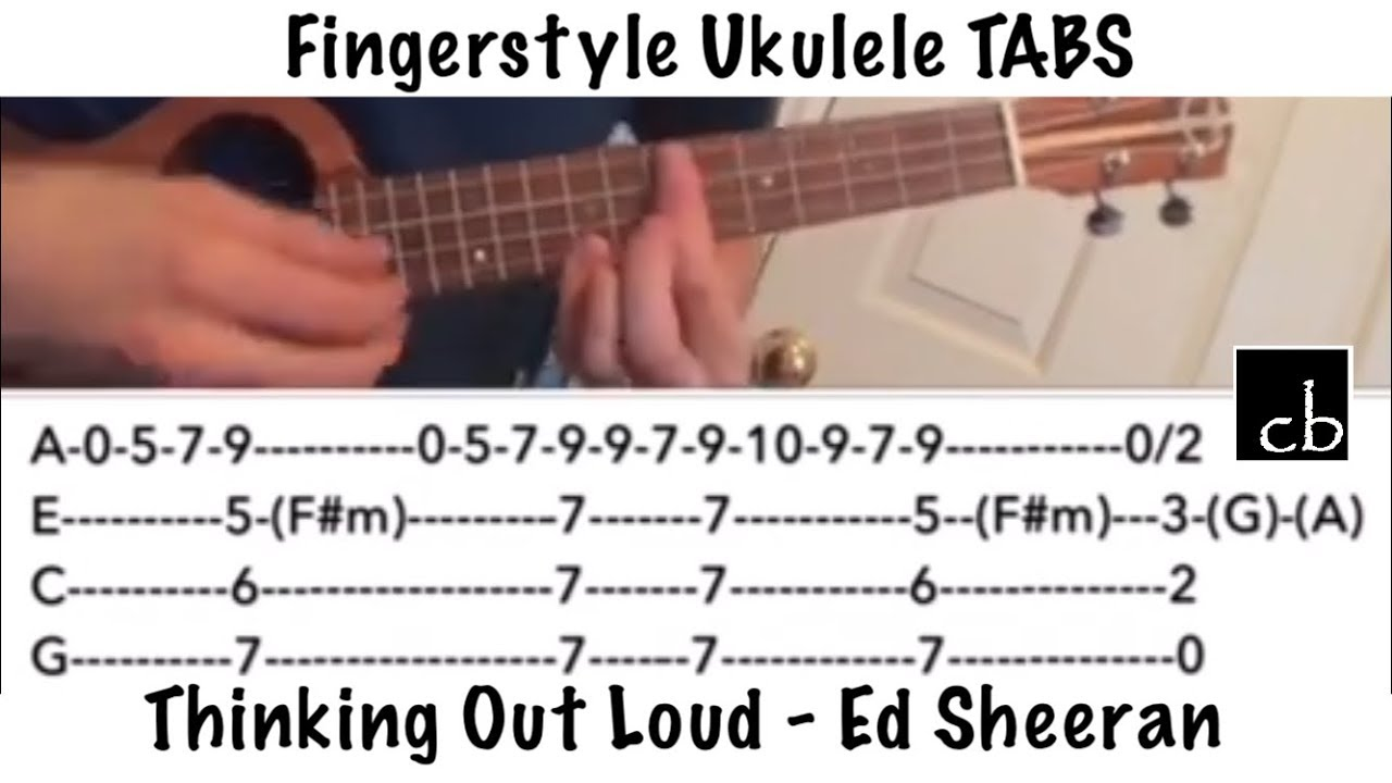 Thinking Out Loud (Ed Sheeran) FINGERSTYLE Ukulele TUTORIAL