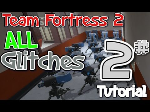 Team Fortress 2 All Glitches & Map Exploits FULL TUTORIALS - Fearless GT