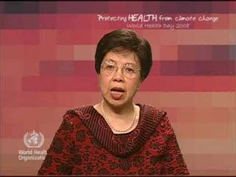 Dr. Margaret Chan: Climate Change and Health