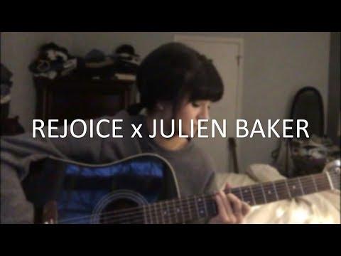 Rejoice x Julien Baker