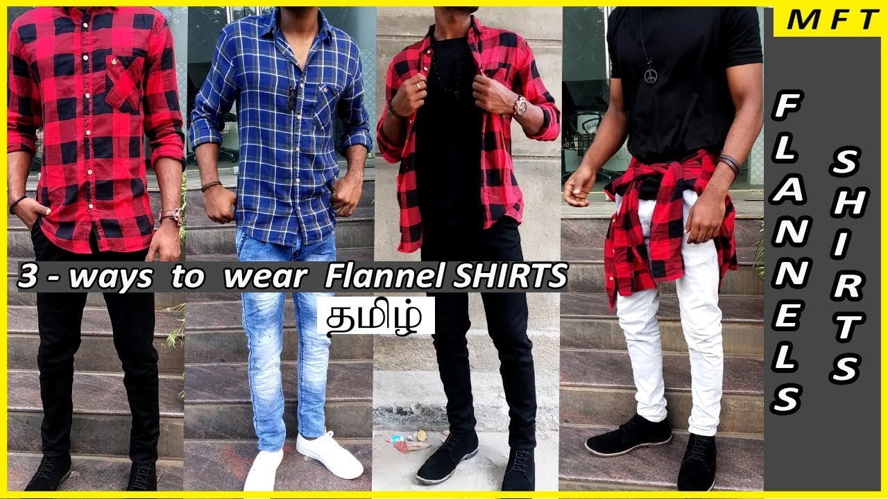 How To Wear Flannel Shirts Style Tips In Tamil Mens Fashion