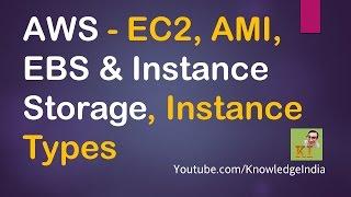 AWS - EC2, AMI, EBS & Instance Storage, Instance Types - Launching Windows EC2 DEMO