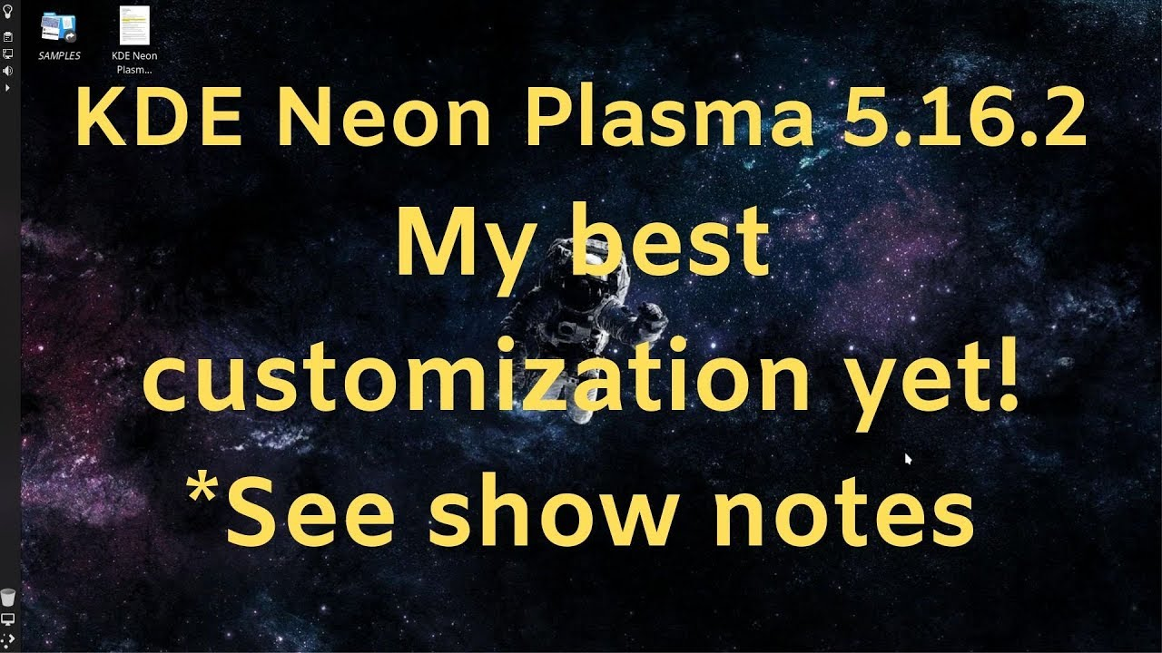 KDE Neon Plasma - My best customization yet! *See show notes