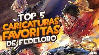 Top Caricaturas favoritas de Fedelobo