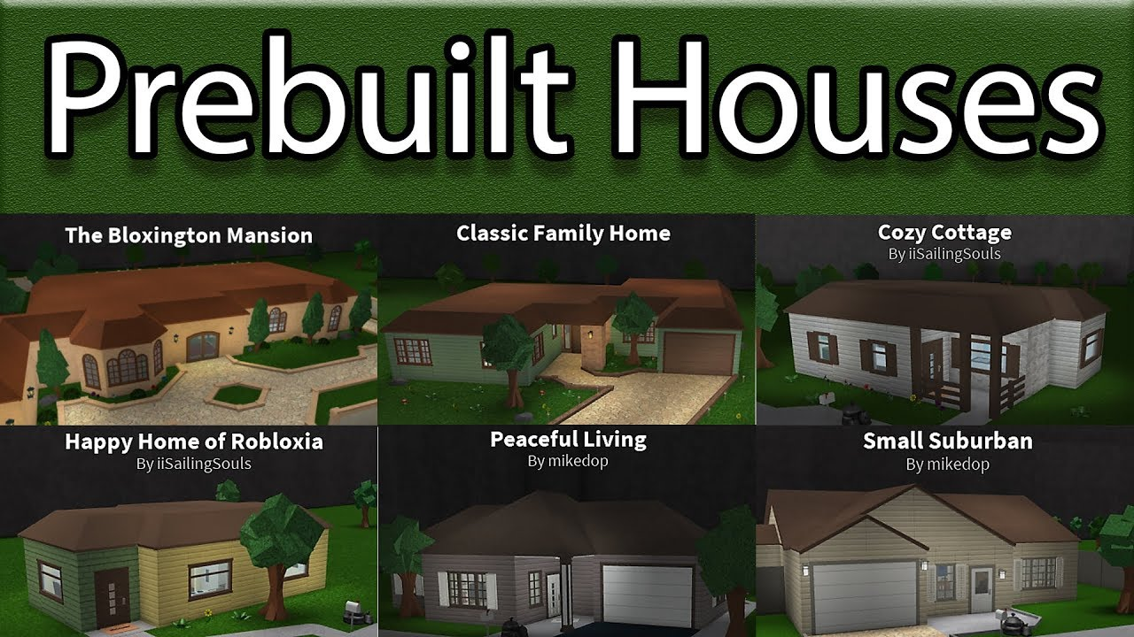 Reviewing All Prebuilt Houses Roblox Bloxburg