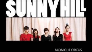 Video 써니힐(Sunny Hill) Midnight Circus (가사 첨부) download MP3, 3GP, MP4, WEBM, AVI, FLV Agustus 2018