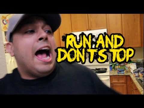 RUN AND DONT STOP!