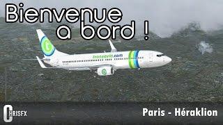 Flight Simulator X | Paris Orly (LFPO) - Héraklion (LGIR) en PMDG B737-800 Transavia ! FSX