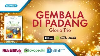 Gembala Di Padang Lagu Natal Gloria Trio Video