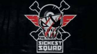 The Sickest Squad - You Suck ;P