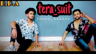 Tonny kakker || Tera_ suit | Aly_goni  | Dance cover Choreography by Nazim khan R D A.💃🕺