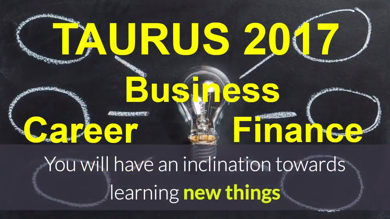 Taurus 2017 horoscope vrishabha rashi career business finance and wealth report predictions