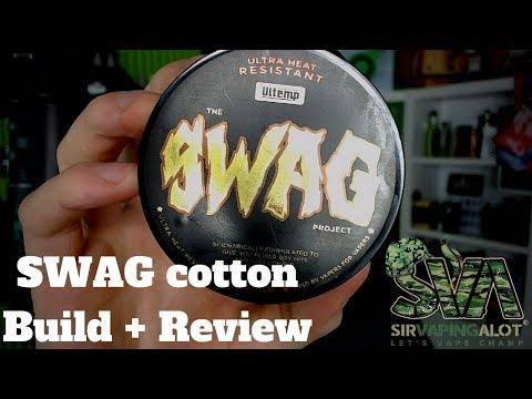 SWAG cotton Ultra heat resistant : Review : Build : tutorial