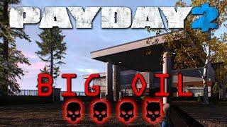 Payday 2 - Big Oil - Death Wish (stealth/solo) No AI
