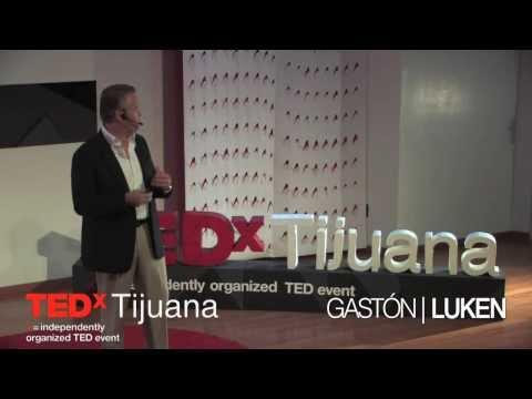 Retos y oportunidades para la ciudadania: Gastón Luken at TEDxTijuana