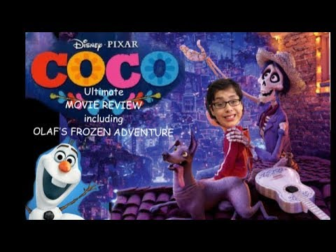 Disney Pixar's COCO Remember Me Movie Review & OLAF'S FROZEN ADVENTURE Reviewed