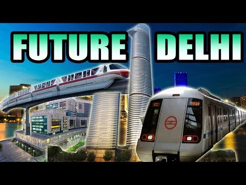 Biggest Future Projects in DELHI/N.C.R/NORTH