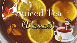 Holiday Wassail Recipe | Spiced Tea ☕️