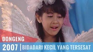 Dongeng - Episode 49 | Bidadari Kecil Yang Tersesat