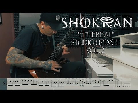 "SHOKRAN - ""ETHEREAL"" Studio Update 2 Mp3"
