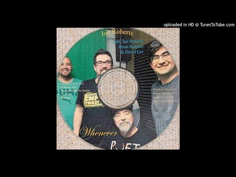 01 Tangled Up In You  - Joe Roberts