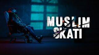 Muslim - SKATI (Video) مسلم ـ سكاتي