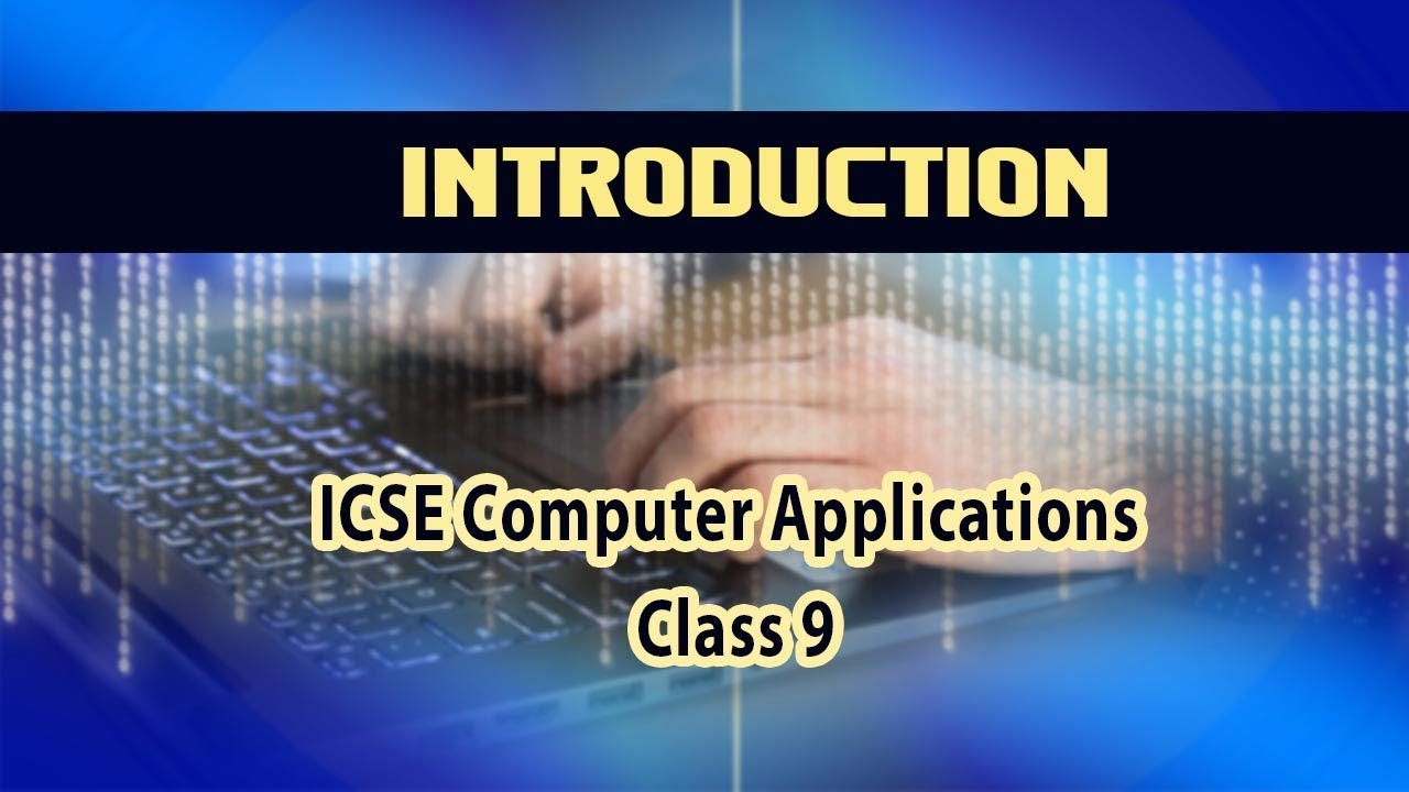 Computer Application - Introduction