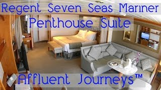 Regent Seven Seas Mariner Penthouse Suite Tour